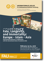 FATE, LONGEVITY, AND IMMORTALITY: EUROPE – ISLAM – ASIA