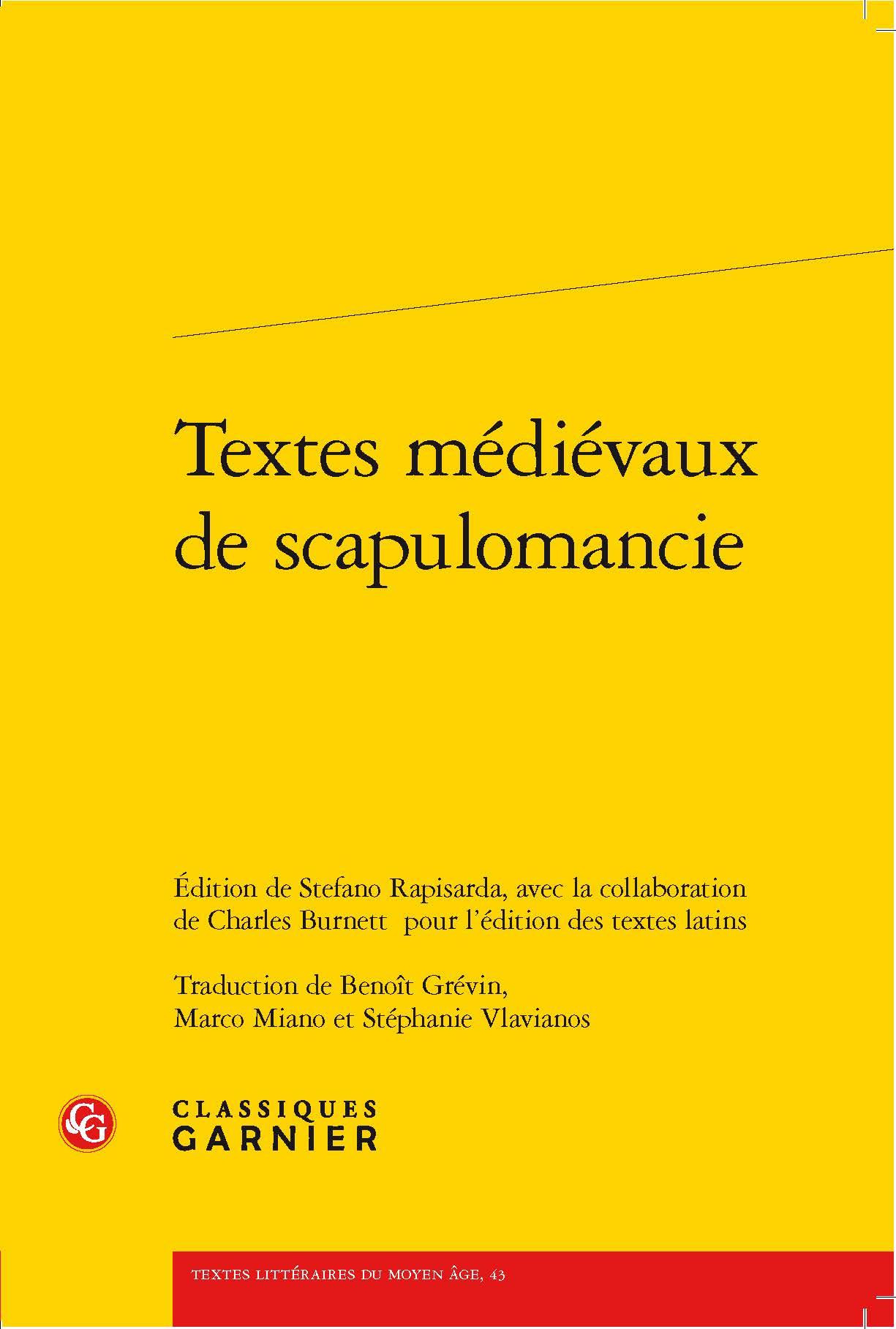 Stefano Rapisarda in collaboration with Charles Burnett (eds.): Textes  médiévaux de scapulomancie